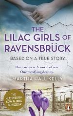 The Lilac Girls of Ravensbrück
