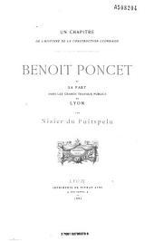 Benoit Poncet et sa part dans les grands travaux publics de Lyon
