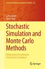 Stochastic Simulation and Monte Carlo Methods PDF