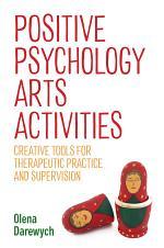 Positive Psychology Arts Activities