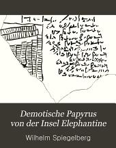 Demotische Papyrus von der Insel Elephantine: Band 1