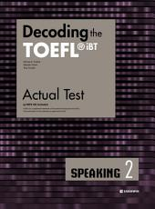 Decoding the TOEFL iBT Actual Test SPEAKING 2