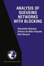 Analysis of Queueing Networks with Blocking
