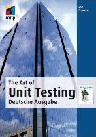 The Art of Unit Testing   Deutsche Ausgabe PDF