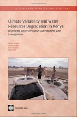 Climate Variability and Water Resources Degradation in Kenya PDF