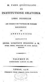 M. Fabii Quintiliani De institutione oratoria libri duodecim: Libros X-XII
