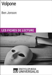 Volpone de Ben Jonson: Les Fiches de lecture d'Universalis