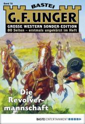 G. F. Unger Sonder-Edition - Folge 078: Die Revolvermannschaft