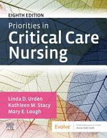 Priorities in Critical Care Nursing   E Book PDF