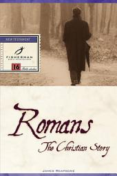 Romans: The Christian Story