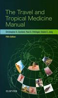 The Travel and Tropical Medicine Manual E Book PDF