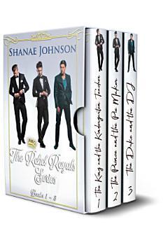 The Rebel Royals Boxset  Books 1 3 PDF