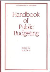 Handbook of Public Budgeting Book