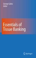 Essentials of Tissue Banking