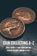 Coin Collecting A-Z