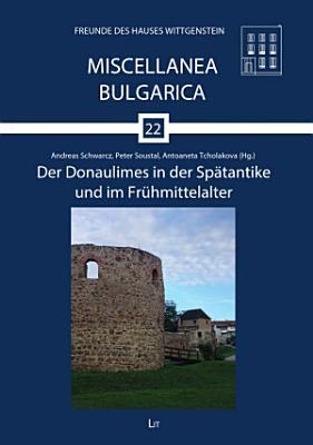 Der Donaulimes in der Sp  tantike und im Fr  hmittelalter PDF