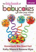 The Big Book of Babycakes Cake Pop Maker Recipes PDF