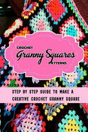 Crochet Granny Squares Patterns