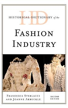 Historical Dictionary of the Fashion Industry PDF