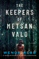 The Keepers of Metsan Valo