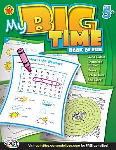 My Big Time Book of Fun  Ages 5   8 PDF