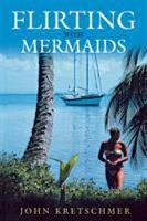 Flirting with Mermaids PDF