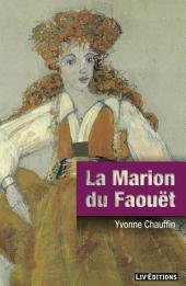 La Marion du Faouët: Une biographie surprenante