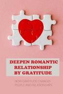 Deepen Romantic Relationship By Gratitude