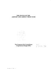 The status of the airport and airway trust fund: Volume 11, Issue 2