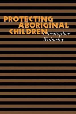 Protecting Aboriginal Children