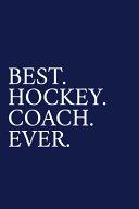 Best  Hockey  Coach  Ever