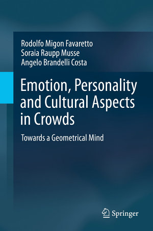Emotion  Personality and Cultural Aspects in Crowds