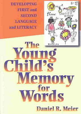 The Young Child s Memory for Words PDF