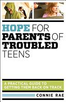 Hope for Parents of Troubled Teens PDF