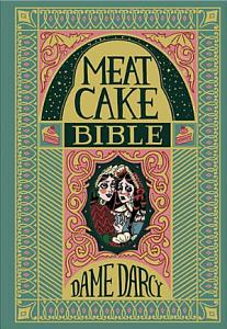 The Meat Cake Bible Book