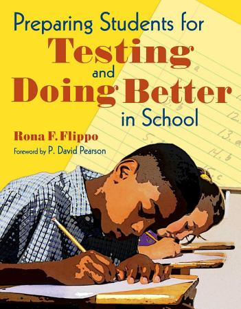 Preparing Students for Testing and Doing Better in School PDF