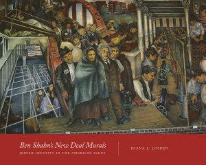Ben Shahn s New Deal Murals