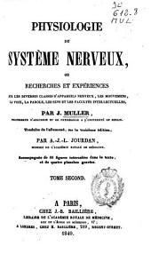 Physiologie du système nerveux ou Recherches et expériences...