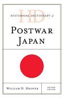 Historical Dictionary of Postwar Japan PDF
