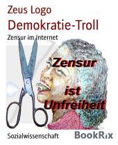 Demokratie-Troll: Zensur im Internet