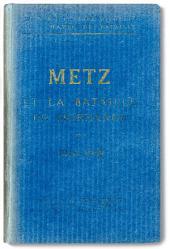 Metz et la bataille de Morhange