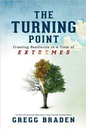 Turning Point: Creating Resilience in a Time of Extremes