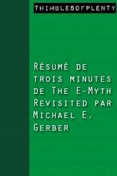 Résumé de 3 minutes du livre The E-Myth Revisited de Michael E. Gerber