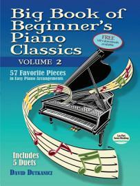 Big Book Of Beginner S Piano Classics Volume Two