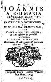 Instructio novitiorum, et disciplina claustralis etc
