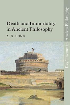Death and Immortality in Ancient Philosophy