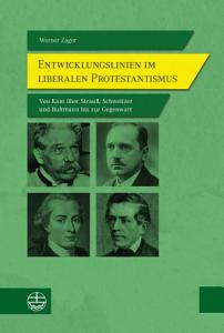 Entwicklungslinien im liberalen Protestantismus PDF
