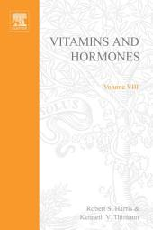 Vitamins and Hormones: Volume 8