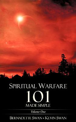 Spiritual Warfare 101 Made Simple
