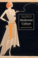 The Cambridge Companion to Modernist Culture PDF